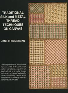 Traditional Silk & Metal Thread Techniques